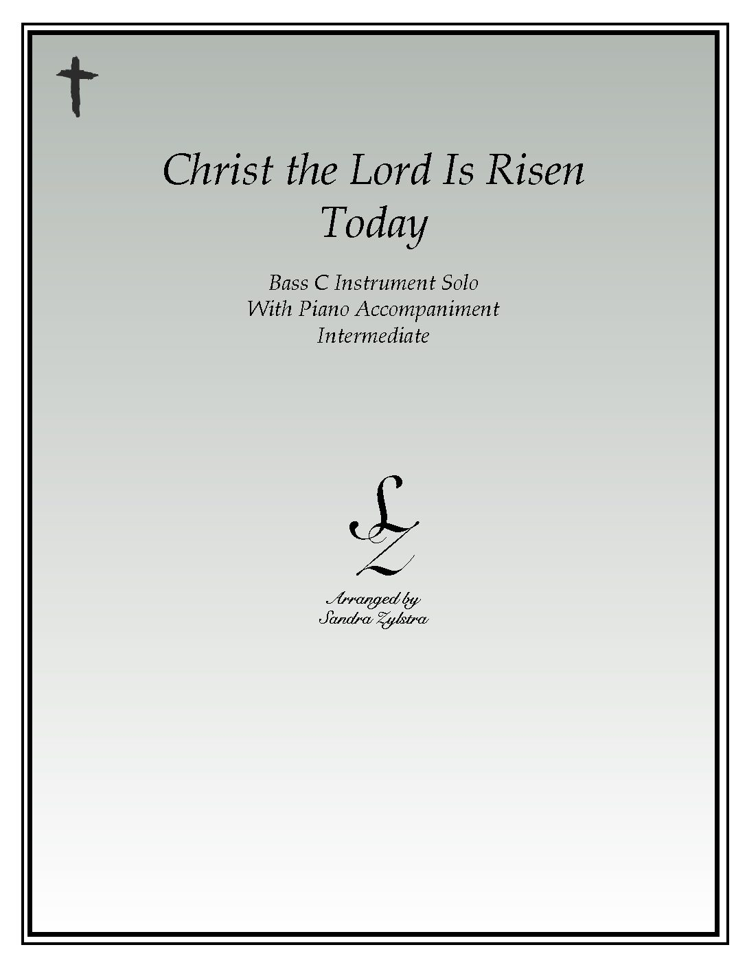 Christ The Lord Is Risen Today -Bass C Instrument Solo