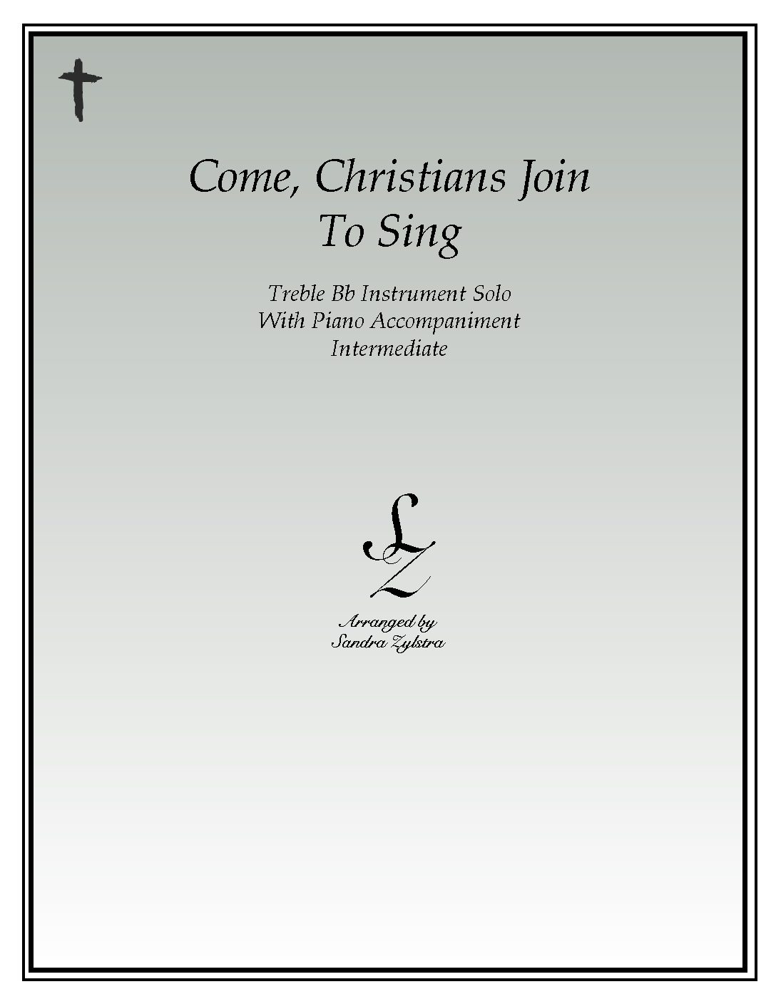 IS 18 Come Christians Join To Sing 01 Treble Bb pdf
