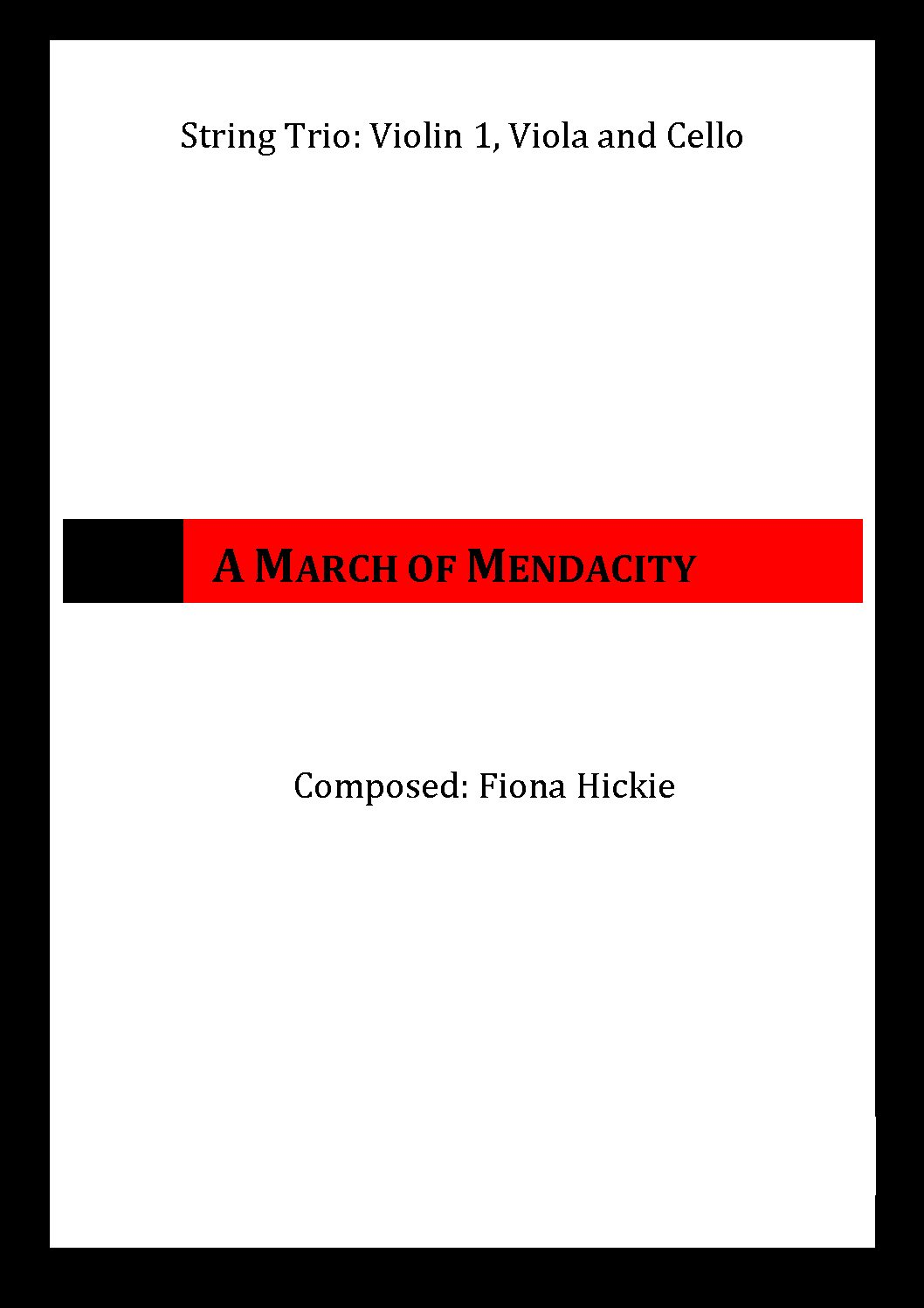 A March of Mendacity – for String Trio