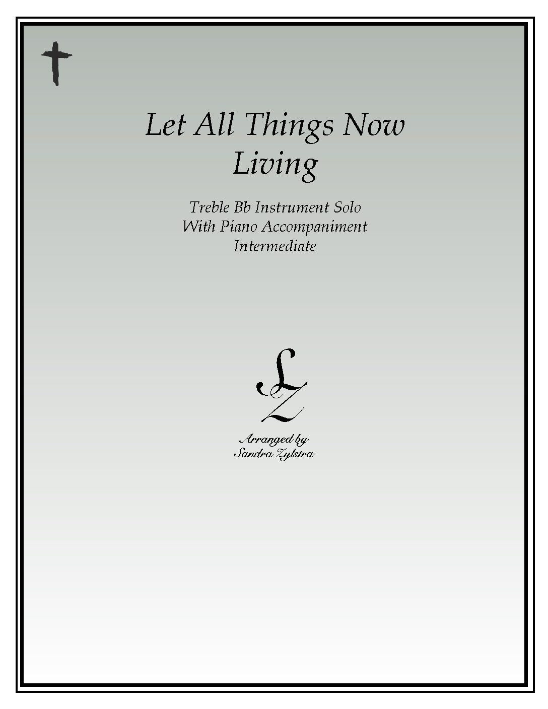 IS 41 Let All Things Now Living 01 Treble Bb pdf