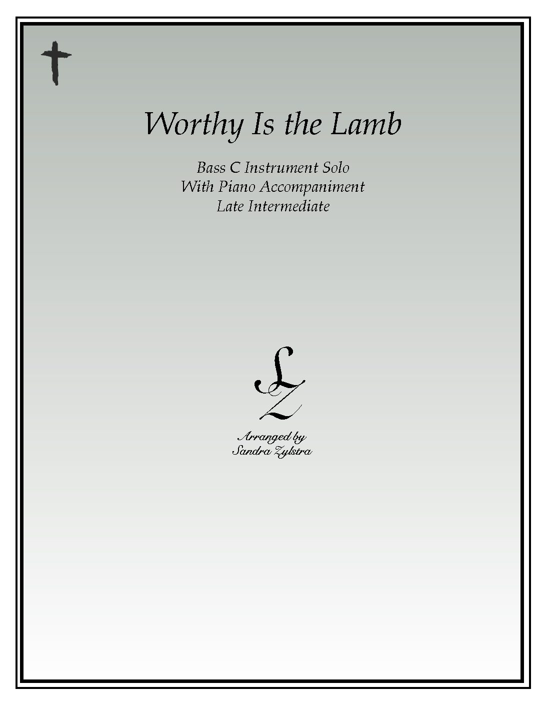 Worthy Is The Lamb That Was Slain -Bass C Instrument Solo